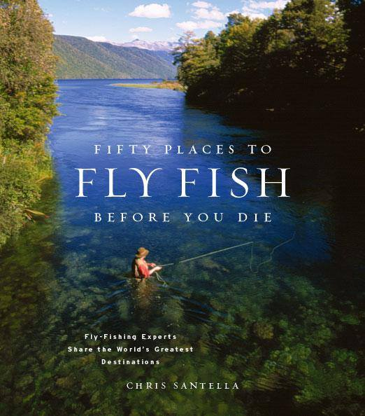 Fifty Places to Fly Fish