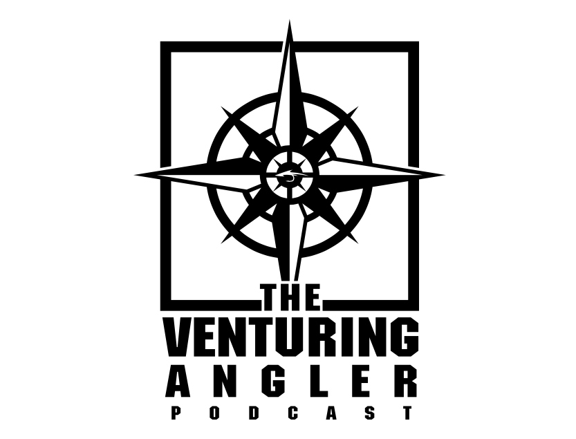The Venturing Angler Podcast: Fly Fishing the Lower Laguna