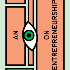 An Eye on Entrepreneurship