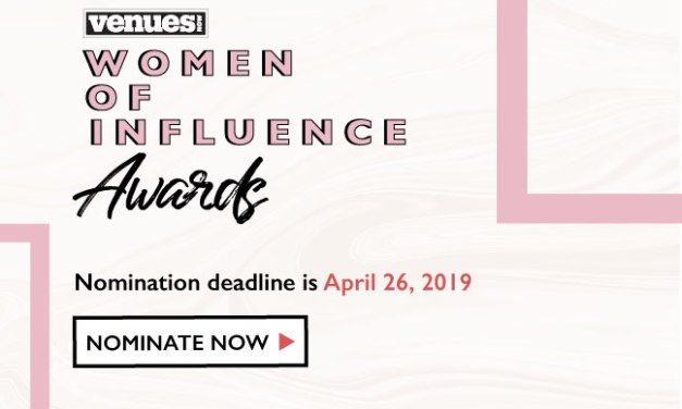 Nominate for the 2019 VenuesNow Women of Influence Awards by Friday, April 26