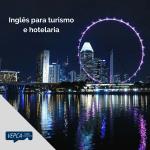 Precisa de inglês para turismo e hotelaria?