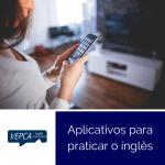 Aplicativos para praticar o inglês