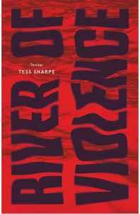 Tess Sharpe River of violence
