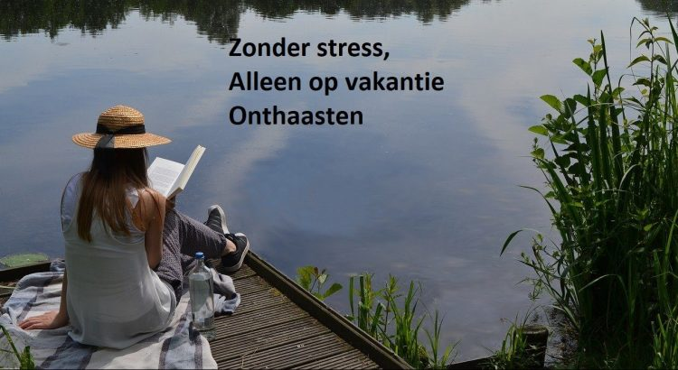 alleen op vakantie in Nederland