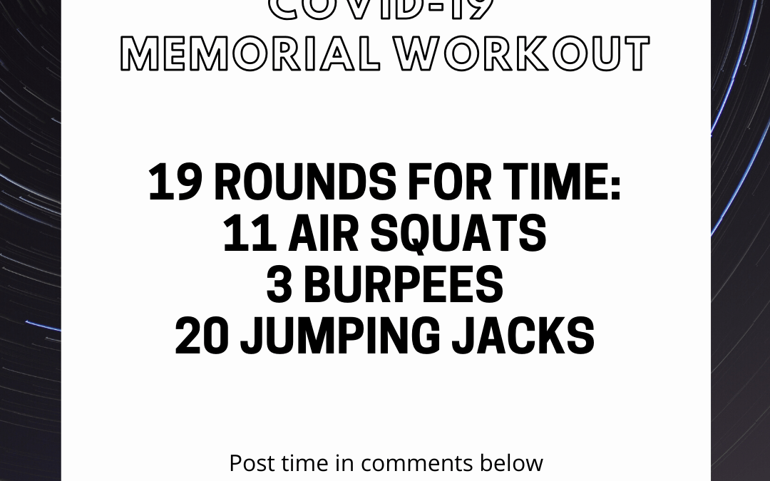 Covid-19 Memorial workout