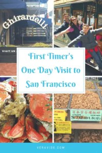 Pinterest Image for article on First Timer's One Day Visit in San Francisco