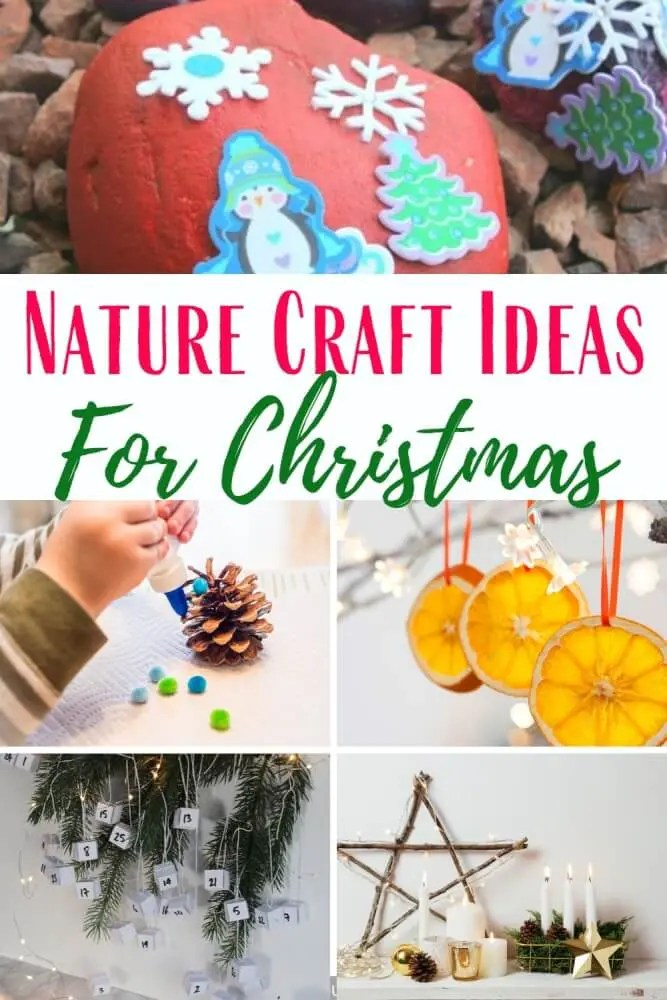 18 Christmas Nature Craft Ideas With Kids