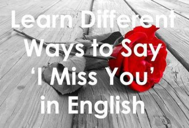 I miss you in English