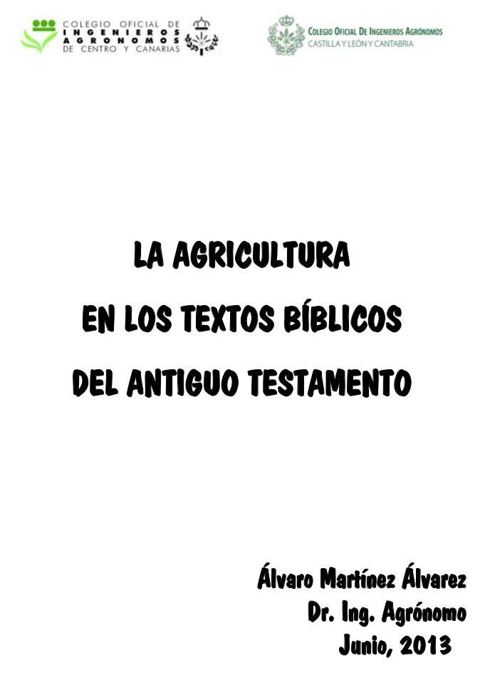 La Agricultura en los textos bíblicos del Antiguo Testamento - A. M. Álvarez (2013)