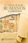 Carta a los Romanos – E. J. Waggoner