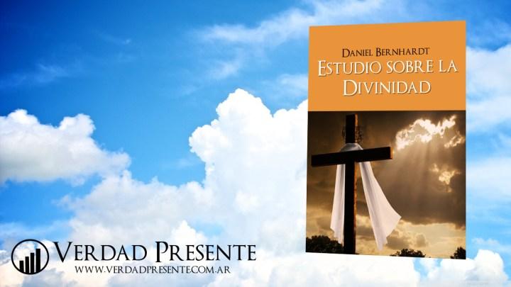 Estudio sobre la Divinidad – Daniel Bernhardt (3ºed – 2009)