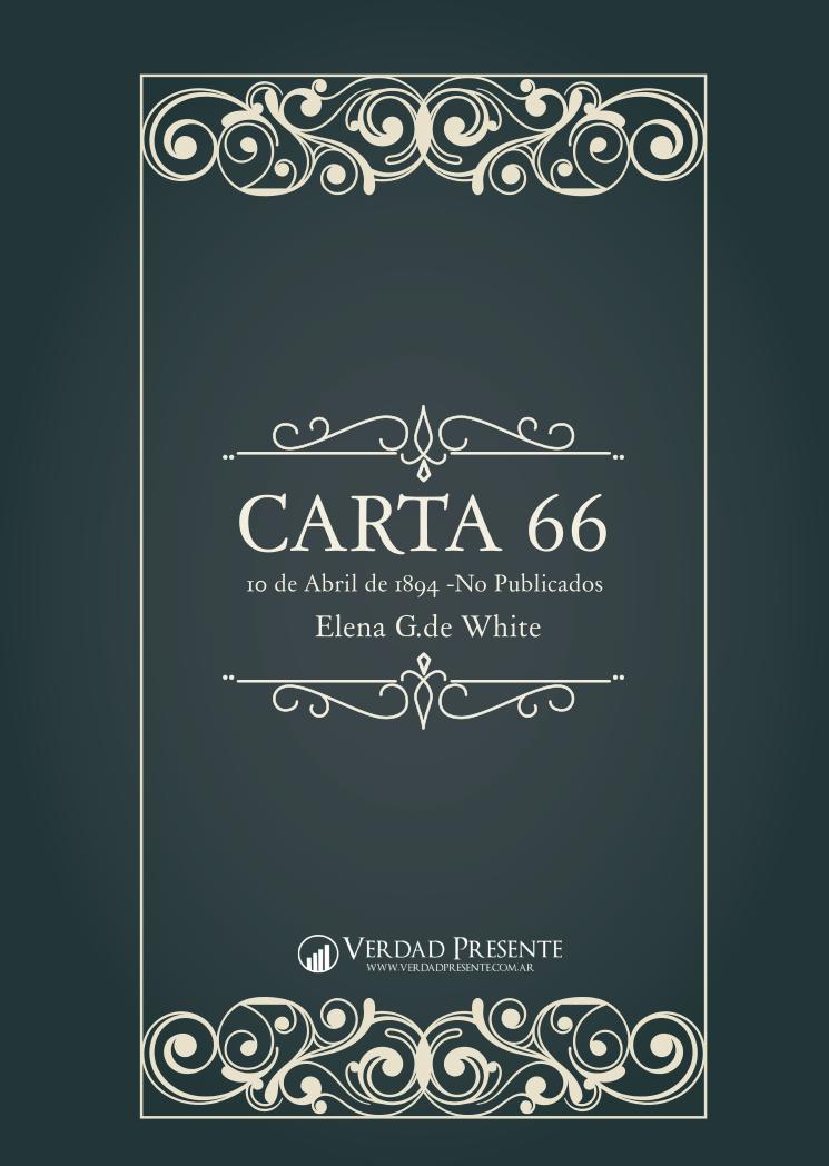 Carta 66 [Ellen White - 1894] - Traducción al Español
