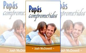 18-Papás-comprometidos,-Josh-McDowell