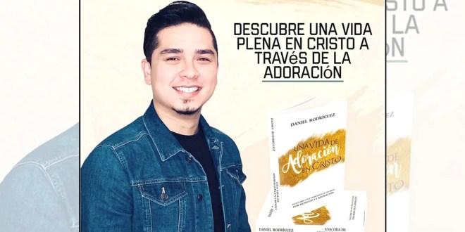 Daniel Rodríguez: Adorador y escritor internacional con sello venezolano