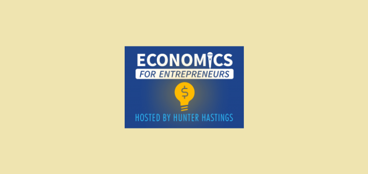 Economics For Entrepreneurs