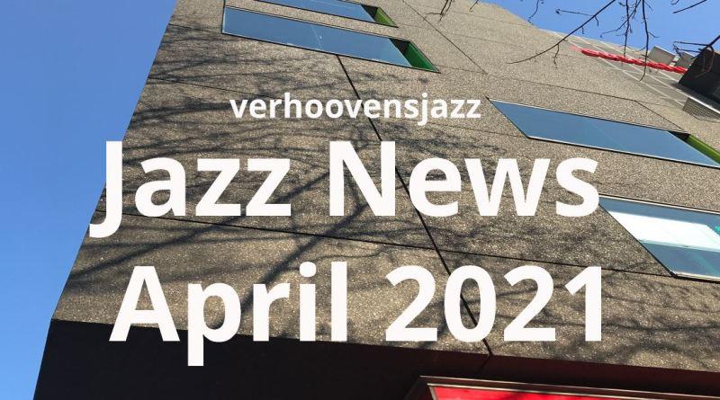 jazz News april 2021