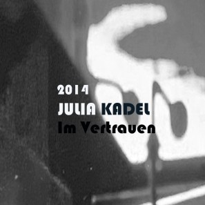 Julia Kadel Im Vertrauen Leise Schritte