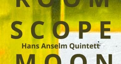 Hans Anselm Quintett Room Scope Moon