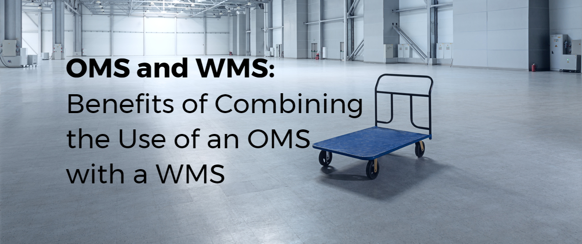 OMS and WMS