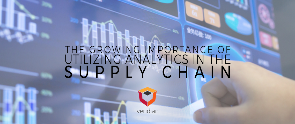 The Growing Importance of Utilizing Analytics in the Supply Chain