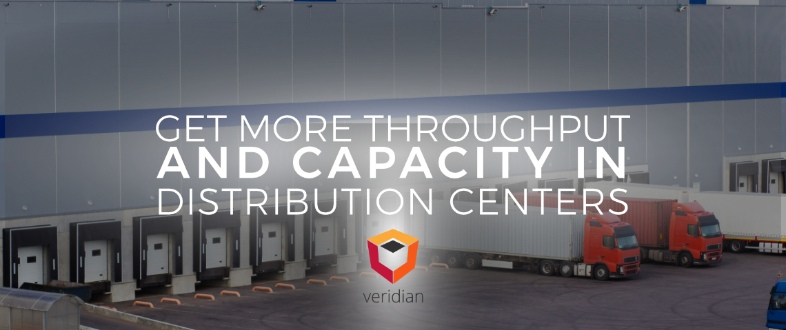 Best Practices to Get More Throughput and Capacity Out of Your Distribution Centers