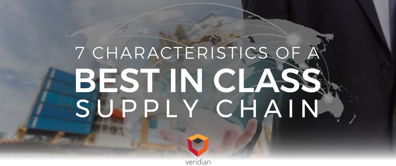 7 Characteristics of A Best In Class Supply Chain