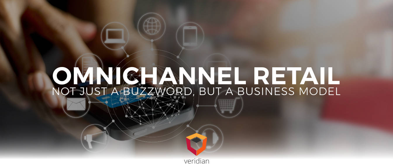 Omnichannel Retail: Not just a Buzzword, But a Business Model