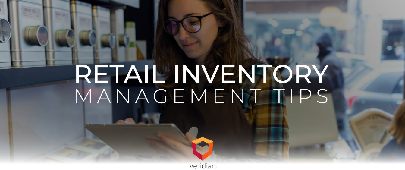 Retail Inventory Management Tips to Get The Most Out of Your Warehouse