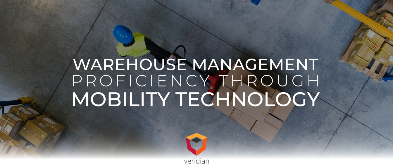 Warehouse Management Proficiency Through Mobility Technology