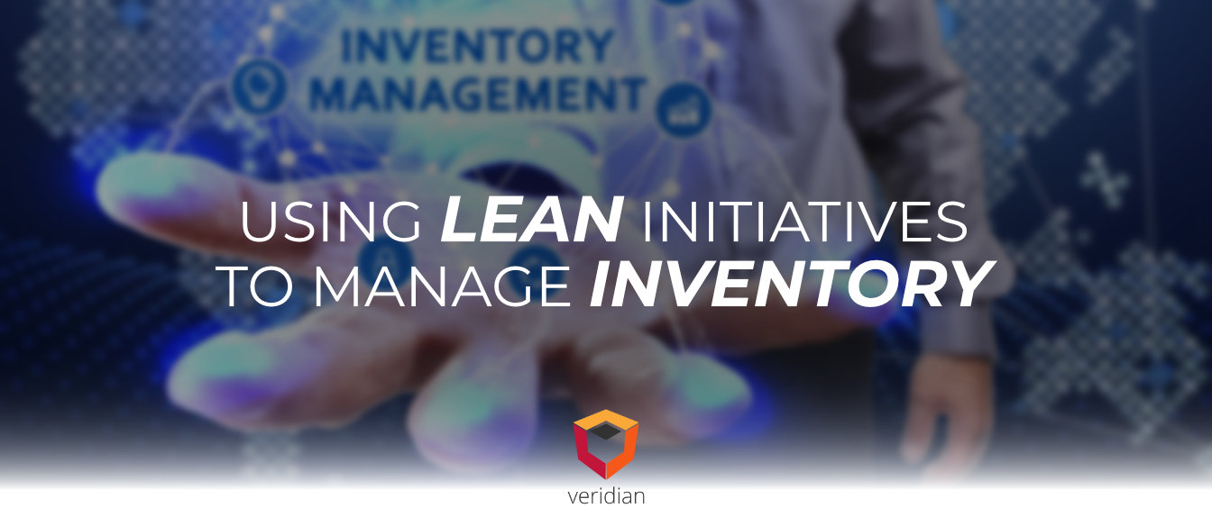 Lean Inventory: Using Lean Initiatives To Manage Inventory