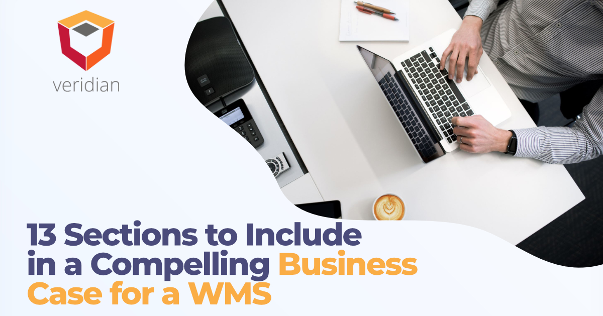13 Sections to Include in a Compelling Business Case for a WMS