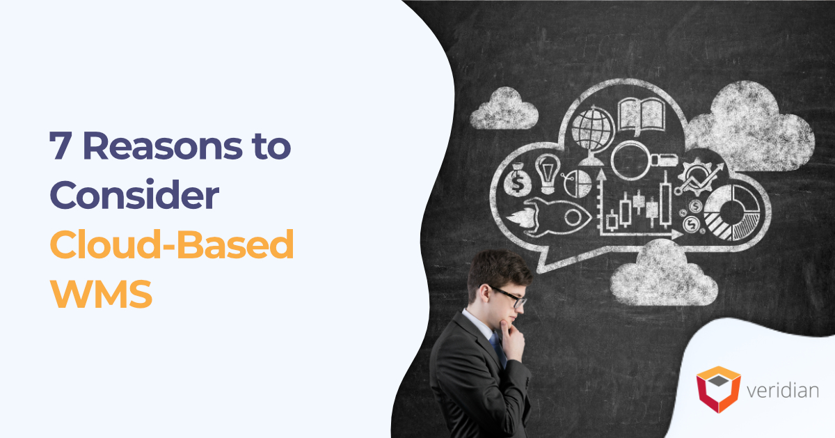 7 Reasons to Consider Cloud-Based WMS