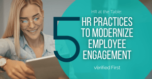 5 HR Practices to Modernize Employee Engagement