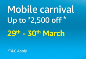 Amazon Mobile Carnival Sale Upto Rs 2500 Discount Offer