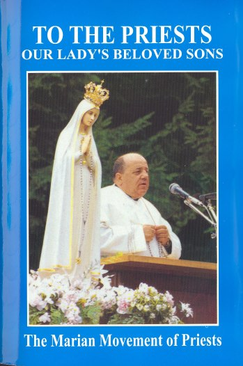 """The messages of Our Lady to Fr. Gobbi were compiled in a book entitled """"To the Priests: Our Lady's Beloved Sons"""""""