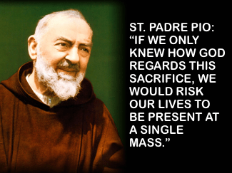 Padre Pio on the Holy Mass