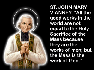 St John Mary Vianney on the Holy Mass
