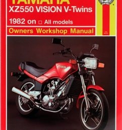 yamaha xz550 vision v twins 82 85 haynes verkstadhanbokhaynes verkstadhanbok [ 795 x 1024 Pixel ]