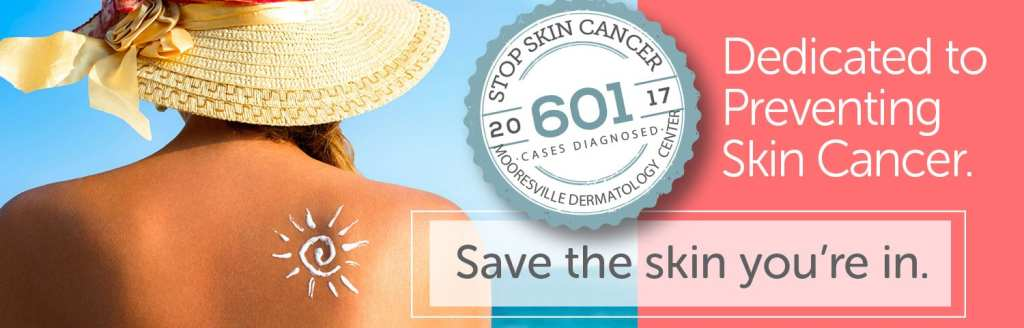 Mooresville Dermatology – Skin Cancer
