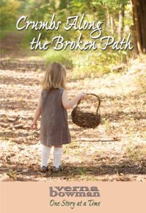 A new book by Verna - Crumbs Along the Broken Path