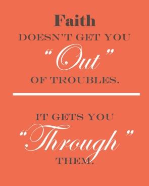 Faith gets you through