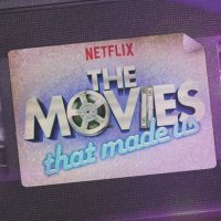 "Что смотреть на Netflix? ""The Movies That Made Us"""