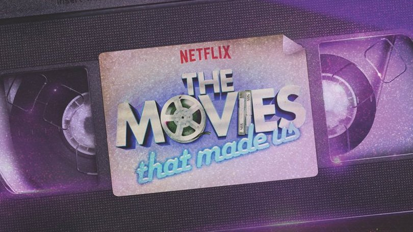 что смотреть на Netflix? The Movies That Made Us
