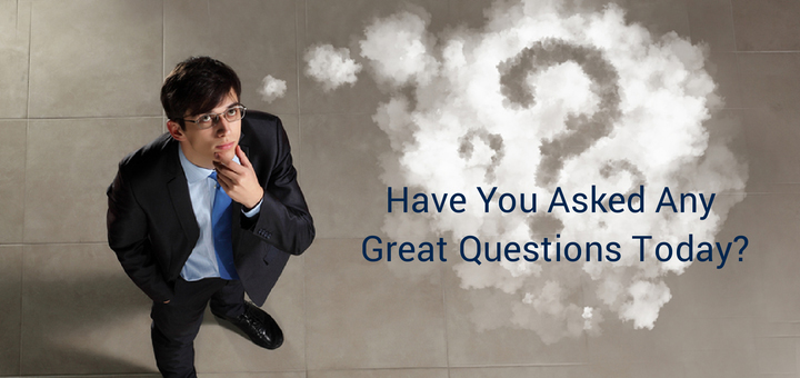 Leaders Ask Questions to Make Better Decisions