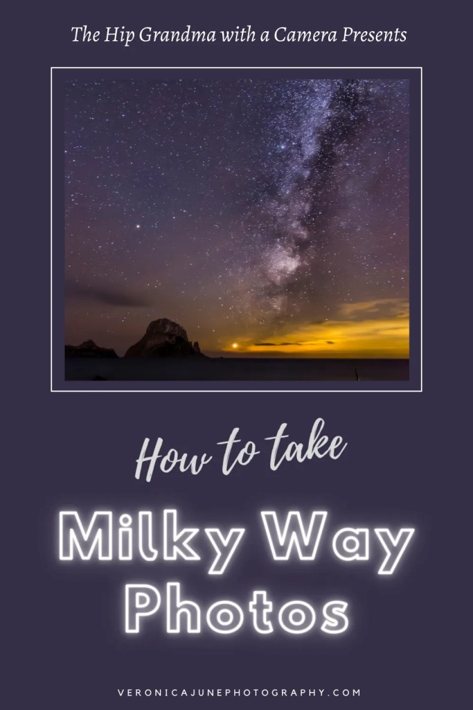 PIN image showing title how to take milky way photos and other events in the sky