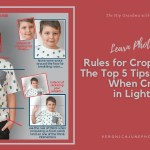 AD image for rules for cropping photos - the top 5 tips the pros use when cropping in lightroom