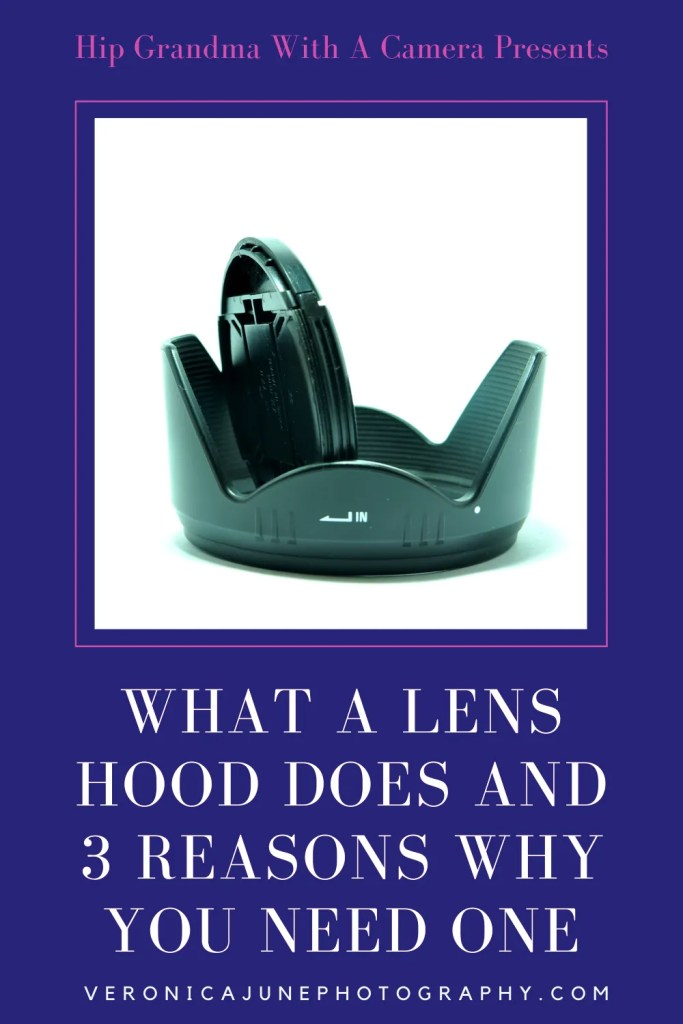 PIN image for What a Lens Hood Does and Why You Need One post