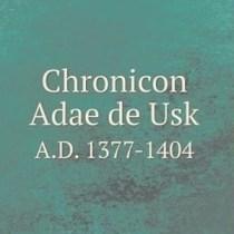 chronicon Adae de usk.jpg