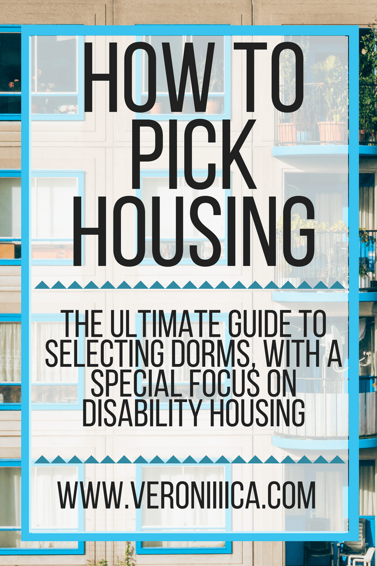 The ultimate guide to selecting dorms, with a focus on disability housing