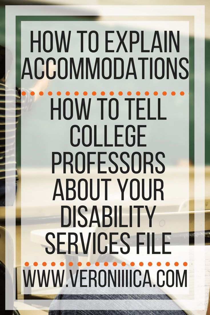 How to explain disability accommodations to your college professors